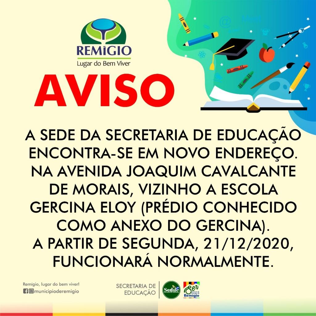 Novo endereço: Secretaria de Educação em novo local, para melhor atender aos remigenses