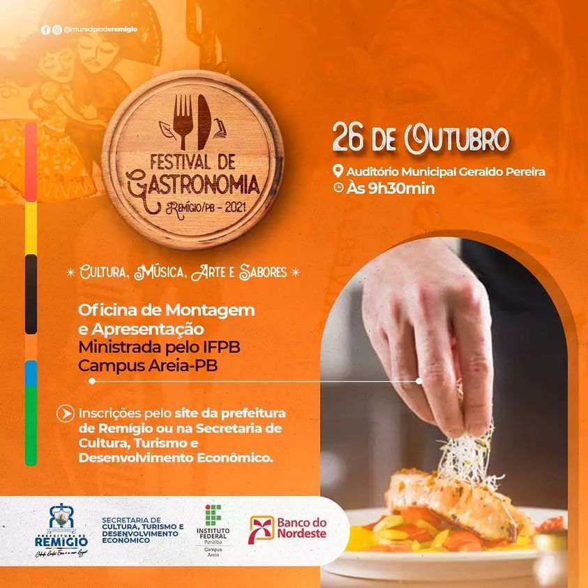 🥗🍱Oficina de Montagem e Apresentação - I Festival de Gastronomia de Remígio.